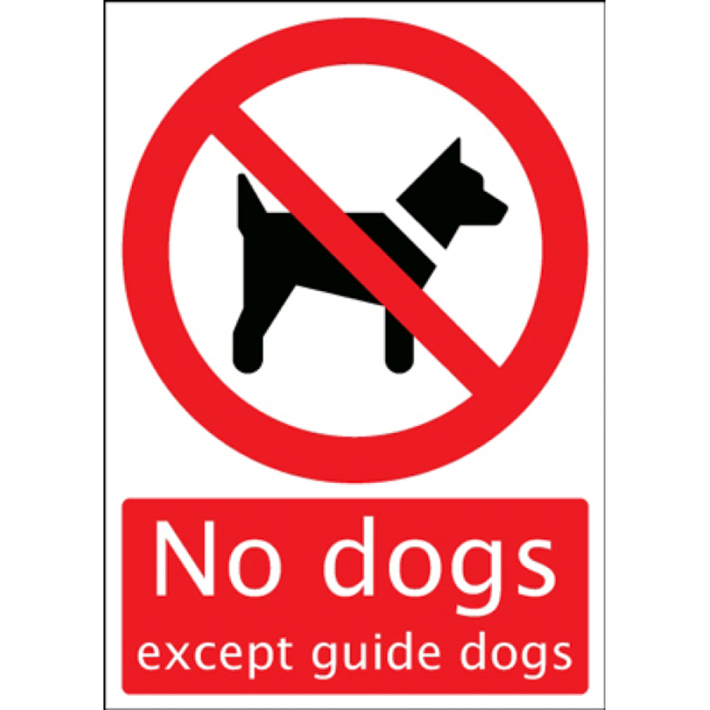Safety Sign - No Dogs except guide dogs -210 x 148mm Self Adhesive