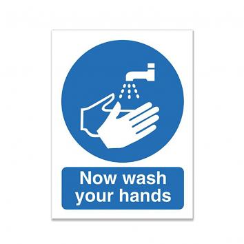 Safety Sign - Now Wash Your Hands- A5  Self Adhesive